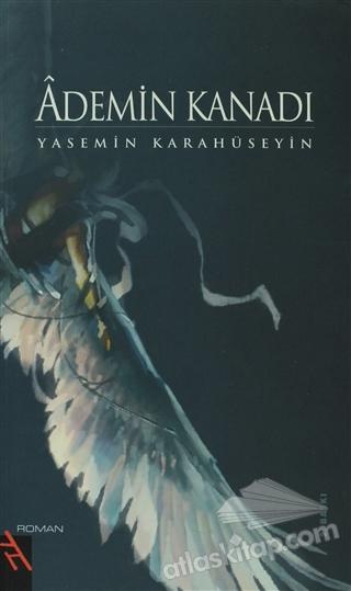 ADEMİN KANADI (  )