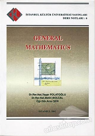 GENERAL MATHEMATİCS (  )