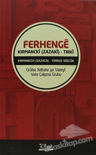 FERHENGE KIRMANCKİ (ZAZAKİ) - TIRKİ (  )