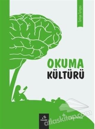 OKUMA KÜLTÜRÜ (  )