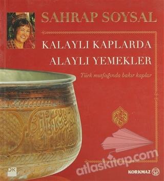 KALAYLI KAPLARDA ALAYLI YEMEKLER (  )