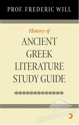 HİSTORY OF ANCİENT GREEK LİTERATURE STUDY GUİDE (  )