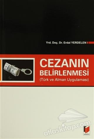 CEZANIN BELİRLENMESİ ( TÜRK VE ALMAN UYGULAMASI )