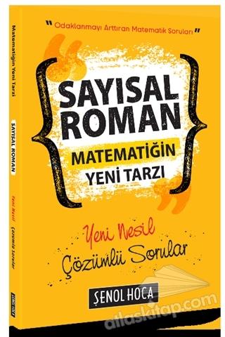 SAYISAL ROMAN MATEMATİĞİN YENİ TARZI ( YENİ NESİL ÇÖZÜMLÜ SORULAR )