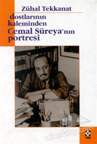 DOSTLARININ KALEMİNDEN CEMAL SÜREYA'NIN PORTRESİ (  )