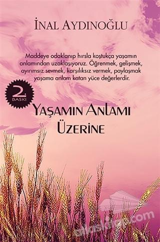 YAŞAMIN ANLAMI ÜZERİNE (  )