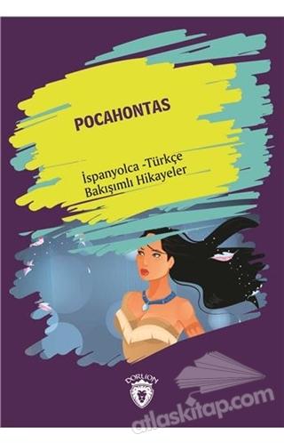 POCAHONTAS (POCAHONTAS) İSPANYOLCA TÜRKÇE BAKIŞIMLI HİKAYELER (  )