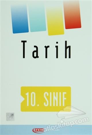 FEM 10. SINIF TARİH (  )