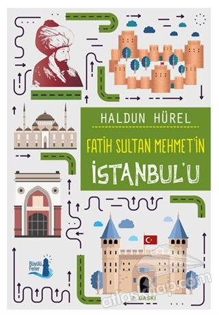 FATİH SULTAN MEHMET'İN İSTANBUL'U ( İSTANBUL HARİTASI HEDİYELİ )