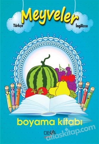 Meyveler Boyama Kitabı Kitap 30 Indirimle Satın Al Atlas Kitap
