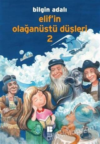 ELİF'İN OLAĞANÜSTÜ DÜŞLERİ - 2 (  )