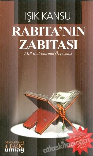 RABITA'NIN ZABITASI ( AKP KADROLARININ ÖZGEÇMİŞİ )