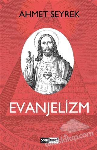 EVANJELİZM (  )