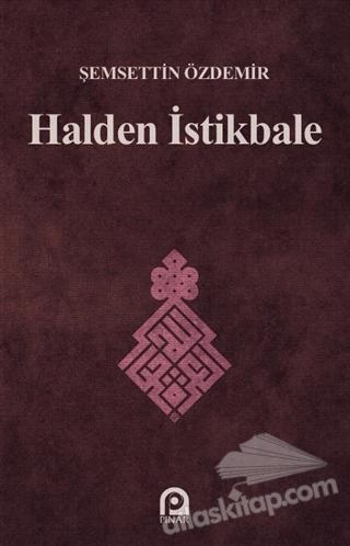 HALDEN İSTİKBALE (  )