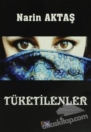 TÜKETİLENLER (  )