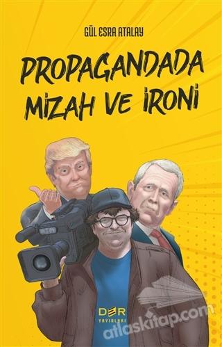 PROPAGANDADA MİZAH VE İRONİ (  )