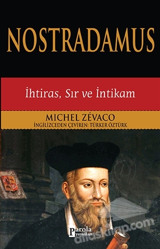 NOSTRADAMUS ( İHTİRAS, SIR VE İNTİKAM )