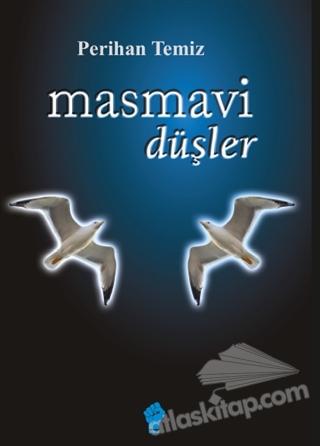MASMAVİ DÜŞLER (  )