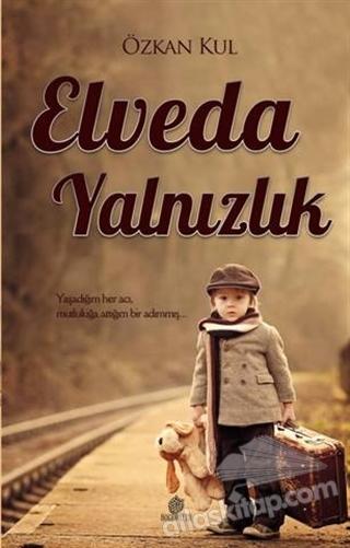 ELVEDA YALNIZLIK (  )