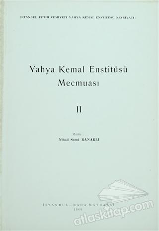 YAHYA KEMAL ENSTİTÜSÜ MECMUASI 2. CİLT (  )