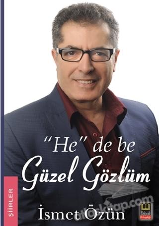 """""""HE"""" DE BE GÜZEL GÖZLÜM (  )"""