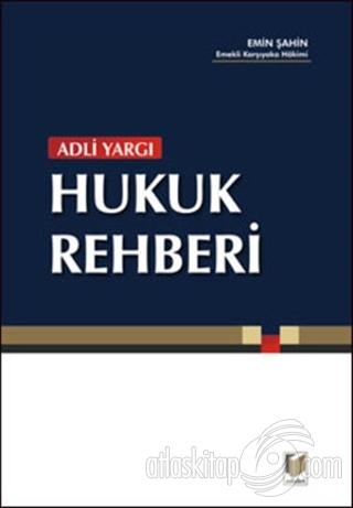 ADLİ YARGI HUKUK REHBERİ (  )