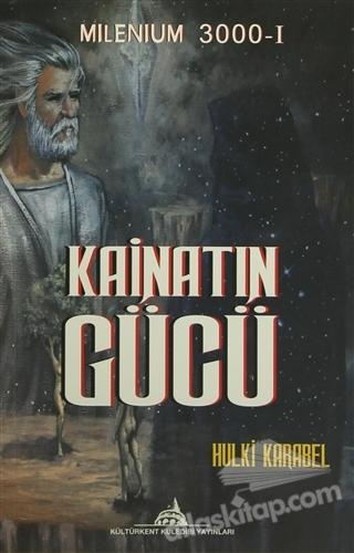 KAİNATIN GÜCÜ ( MİLENİUM 3000-1 )
