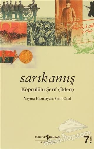 SARIKAMIŞ ( KÖPRÜLÜ ŞERİF (İLDEN) )