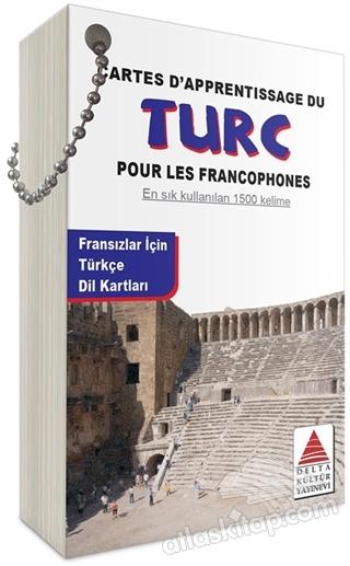 DES CARTES LİNGUİSTİQUES DU TURC (POUR LES FRANCOPHNONES) ( FRANSIZLAR İÇİN TÜRKÇE DİL KARTLARI )