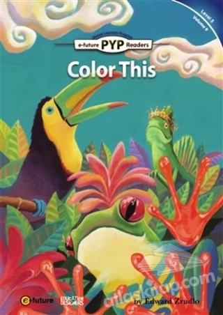 COLOR THİS (PYP READERS 5) (  )