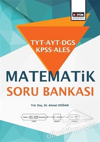 TYT - AYT - DGS - KPSS - ALES MATEMATİK SORU BANKASI (  )