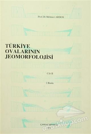 TÜRKİYE OVALARININ JEOMORFOLOJİSİ CİLT 2 (  )