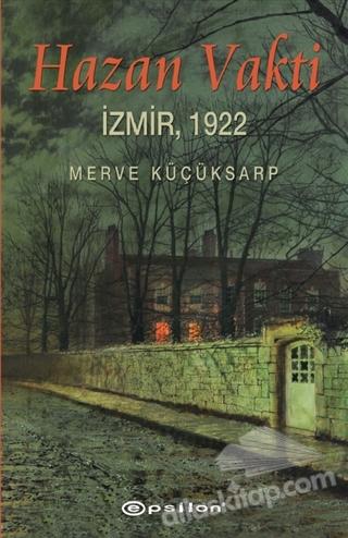HAZAN VAKTİ ( İZMİR, 1922 )