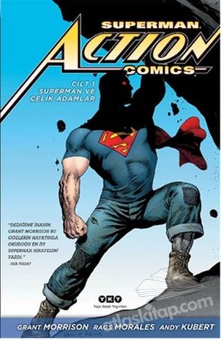 SUPERMAN ACTİON COMİCS CİLT 1 ( SUPERMAN VE ÇELİK ADAMLAR )
