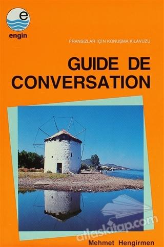 GUİDE DE CONVERSATİON - FRANSIZLAR İÇİN KONUŞMA KILAVUZU (  )
