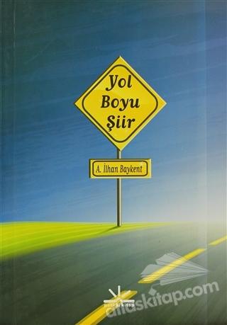 YOL BOYU ŞİİR (  )