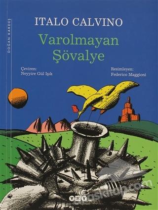 VAROLMAYAN ŞÖVALYE (  )