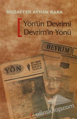 YÖN'ÜN DEVRİMİ DEVRİM'İN YÖNÜ (  )