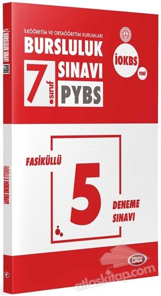 7. SINIF PYBS BURSLULUK SINAVI FASİKÜLLÜ 5 DENEME SINAVI (  )