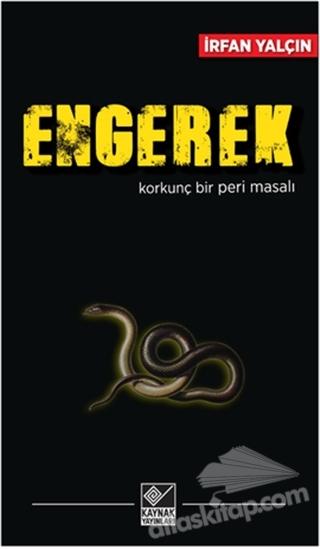 ENGEREK ( KORKUNÇ BİR PERİ MASALI )