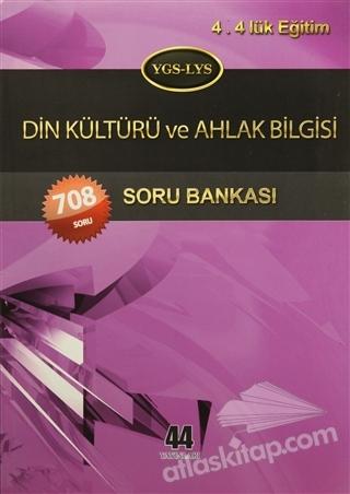 YGS - LYS DİN KÜLTÜRÜ VE AHLAK BİLGİSİ SORU BANKASI (  )