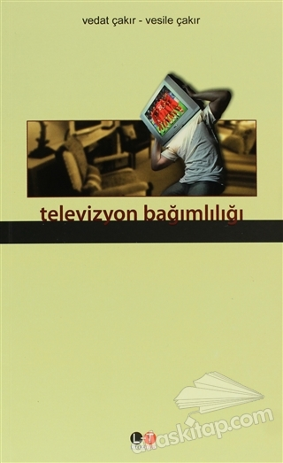 TELEVİZYON BAĞIMLILIĞI (  )