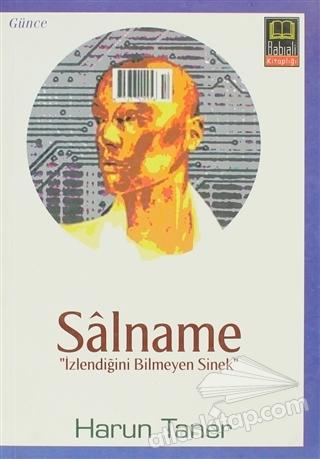 SALNAME ( İZLENDİĞİNİ BİLMEYEN SİNEK )