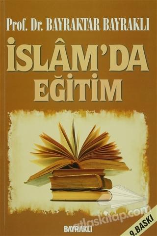 İSLAM'DA EĞİTİM (  )