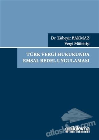 TÜRK VERGİ HUKUKUNDA EMSAL BEDEL UYGULAMASI (  )