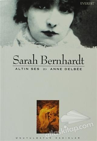 SARAH BERNHARDT ALTIN SES (  )