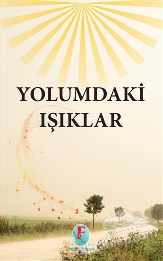 YOLUMDAKİ IŞIKLAR (  )