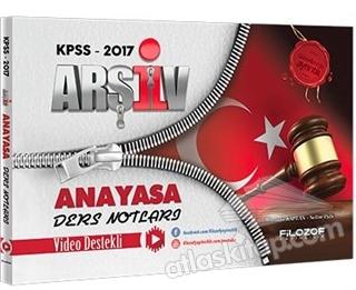 2017 KPSS ARŞİV ANAYASA VİDEO DERS NOTLARI (  )