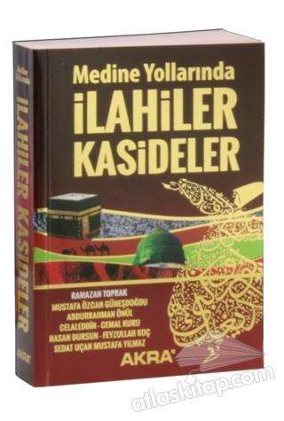 MEDİNE YOLLARINDA İLAHİLER KASİDELER (  )