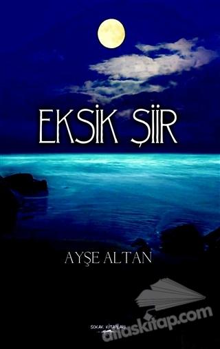 EKSİK ŞİİR (  )
